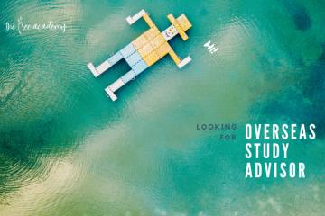 We're looking for Overseas Study Advisor!