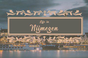 Cuộc sống ở Nijmegen – Thành phố lâu đời nhất Hà Lan