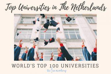 Những trường Đại Học thuộc top 100 thế giới của Hà Lan