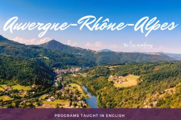 Ở đâu, học gì tại Pháp? – Vùng Auvergne-Rhône-Alpes