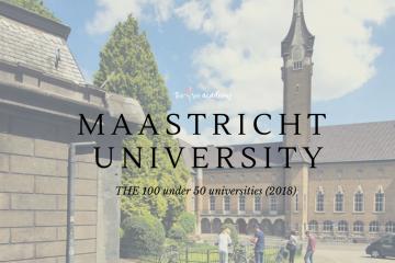 Maastricht University – ĐH thuộc Top Đại học trẻ tốt nhất thế giới