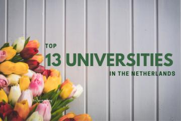Top 13 trường Đại học ở Hà Lan