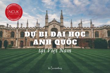 Chương trình Dự bị Đại học NCUK tại Việt Nam